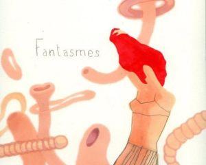 Fantasmes | Gratuit Radio