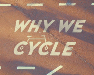 Cinébike: Why We Cycle | Rencontres Cinéma