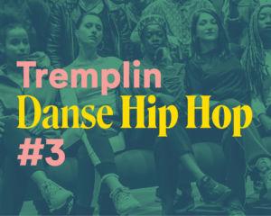 Tremplin Danse Hip Hop #3 | Écoles Ados Danse