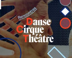 Les Autres | Rencontres Danse Cirque Théâtre Danse