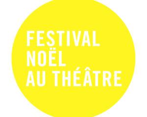 Festival Noël au Théâtre | Festival Et aussi