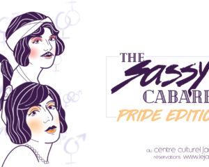 The Sassy Cabaret - Pride edition | Festival Et aussi