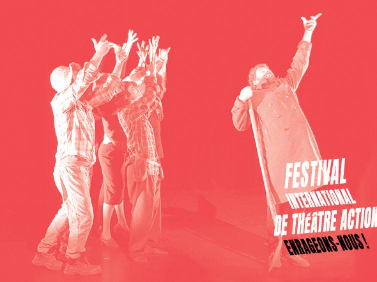 Festival international de Théâtre action | Festival Théâtre